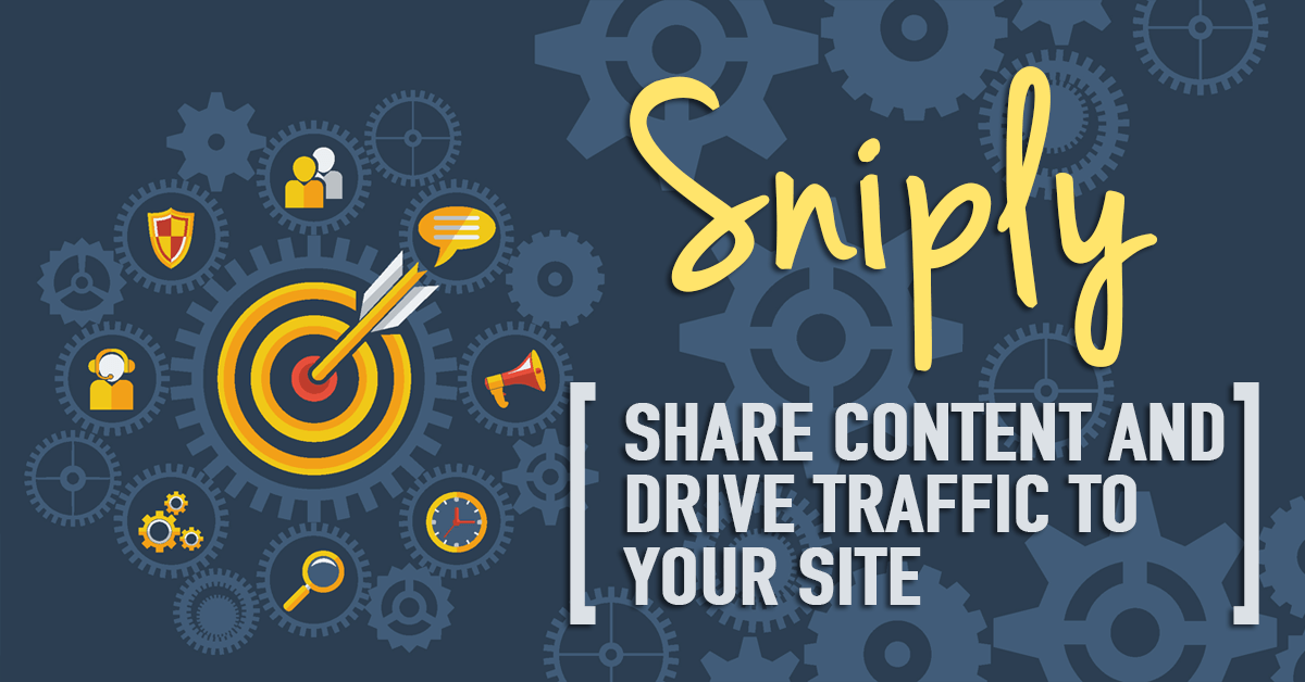 Share Content And Drive Traffic To Your Site With Sniply