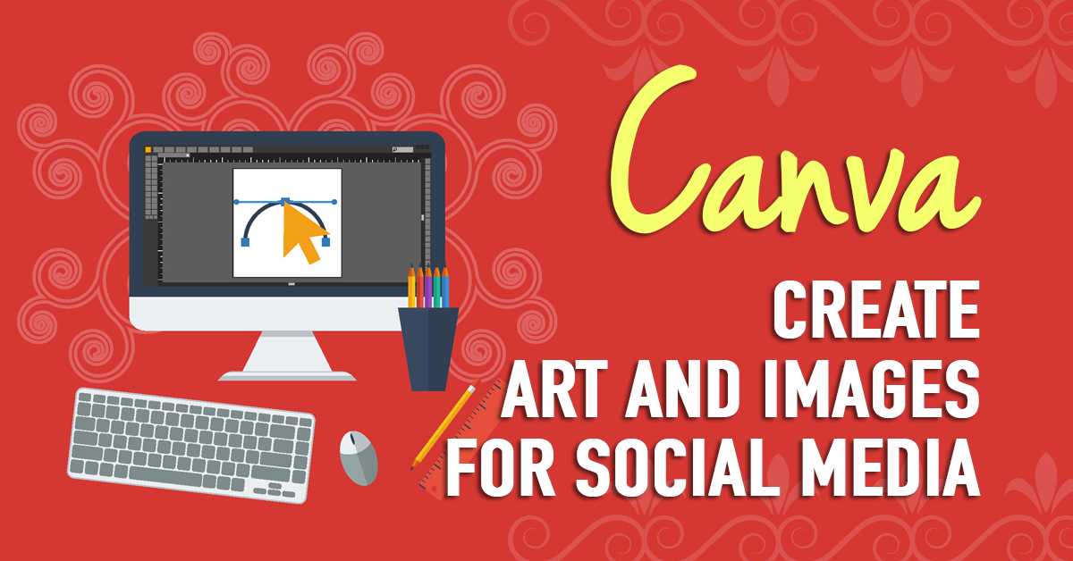 create social media art and images using canva